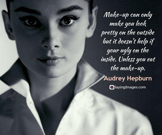 audrey hepburn make up quotes
