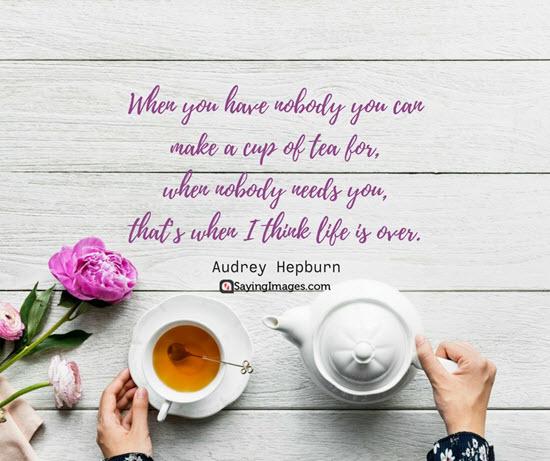 audrey hepburn cup of tea quotes