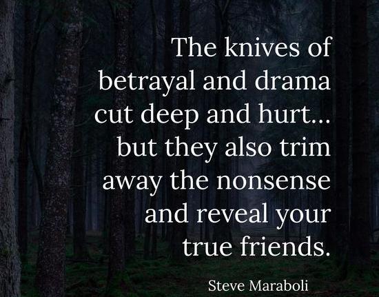 betrayal quotes betray drama