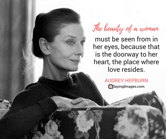 audrey hepburn beauty of a woman quotes
