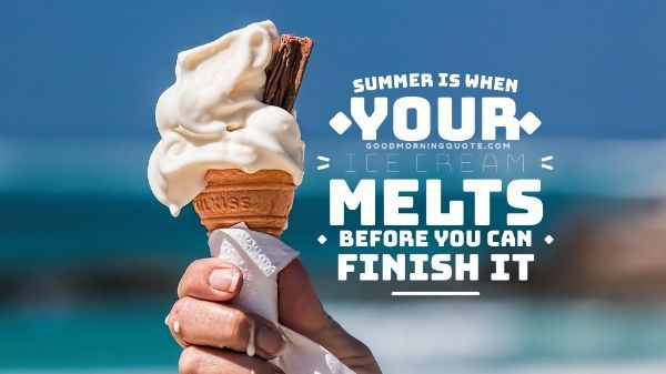 Summer And Ice Cream Quotes