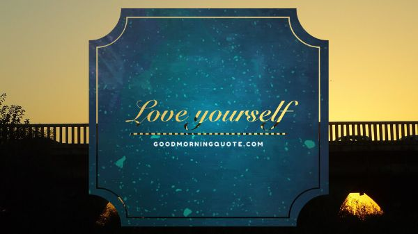 Short Love Yourself Quotes