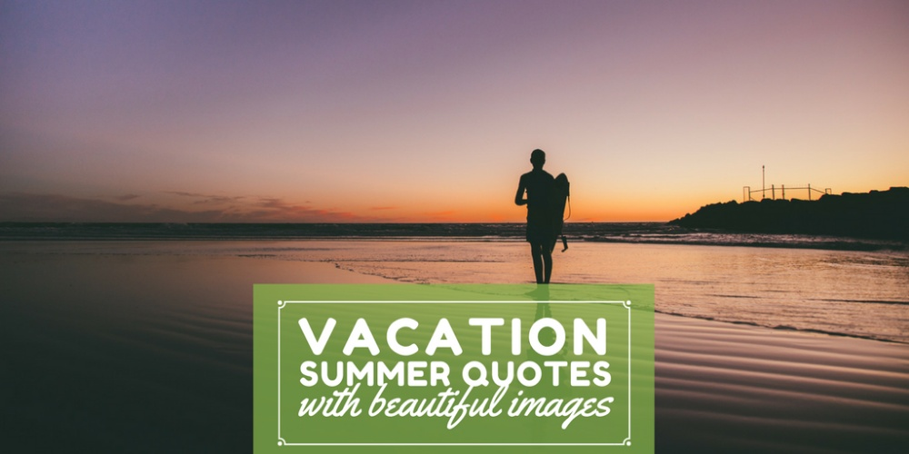 Best Short Summer Quotes