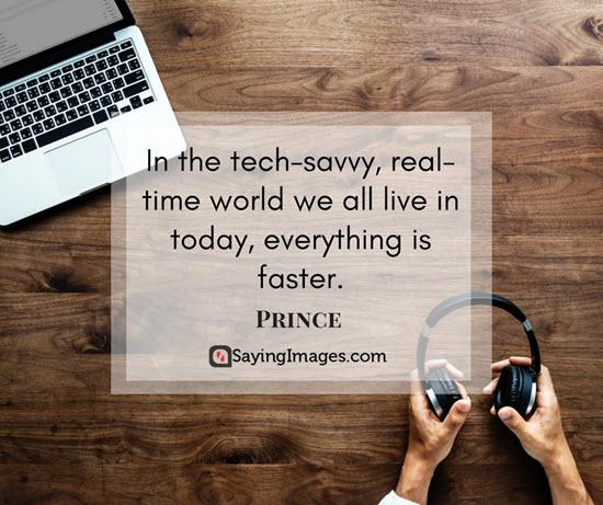 prince tech savvy world quotes