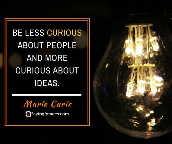 marie curie curiosity quotes