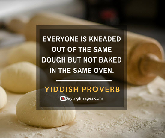 yiddish proverb diversity quotes