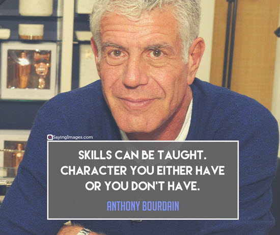 anthony bourdain quotes skills