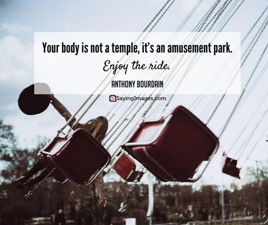 anthony bourdain quotes amusement park