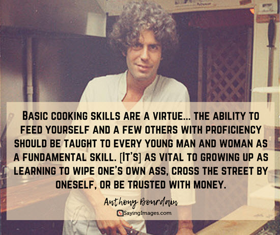 anthony bourdain quotes cooking